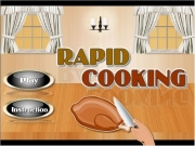 Game Rapid cooking