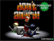 Dont get angry 2....