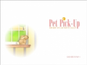 Play now Pet pick up !