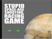 Game Stupid space age shooting racing game