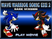 Wave warrior sonic exe 2 - dark version