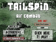 "Tailspin - Air combat. Tailspin: Air Combat Little City Games . Com Loading... theme.wav *Game and Music Copyright games 2005 Click HereTo PLay Instructions On/off enter level name Level Skip: Submit Back(main Screen) F ""F Key Fires Throttle Tight Turn Rudder Left Right Health Meter (slow throttle) *Remember...F""Key *Remember...F 1 UP EXTRA LIFE ! Code: Yeager hit.wav explosion.wav airplane.wav crash.wav cann..."