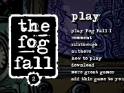Game The fog fall