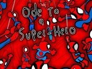 Ode to a super hero - spiderman. 4000/4000 http://www.newgrounds.com...